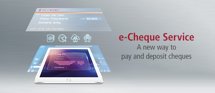 e-Cheque Service - A new way to pay and deposit cheques